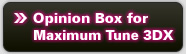 Opinion Box for Maximum Tune 3DX