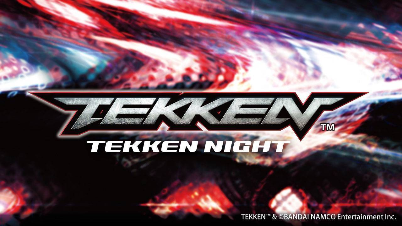 TEKKEN NIGHT
