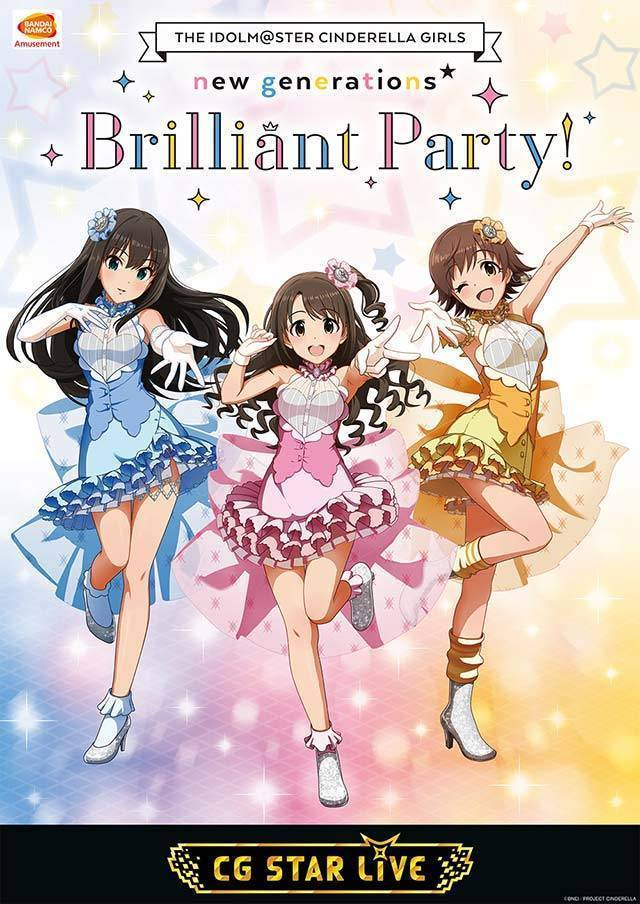 THE IDOLM@STER CINDERELLA GIRLS new generations★Brilliant Party!